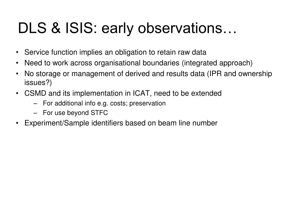 DLS & ISIS: early observations…