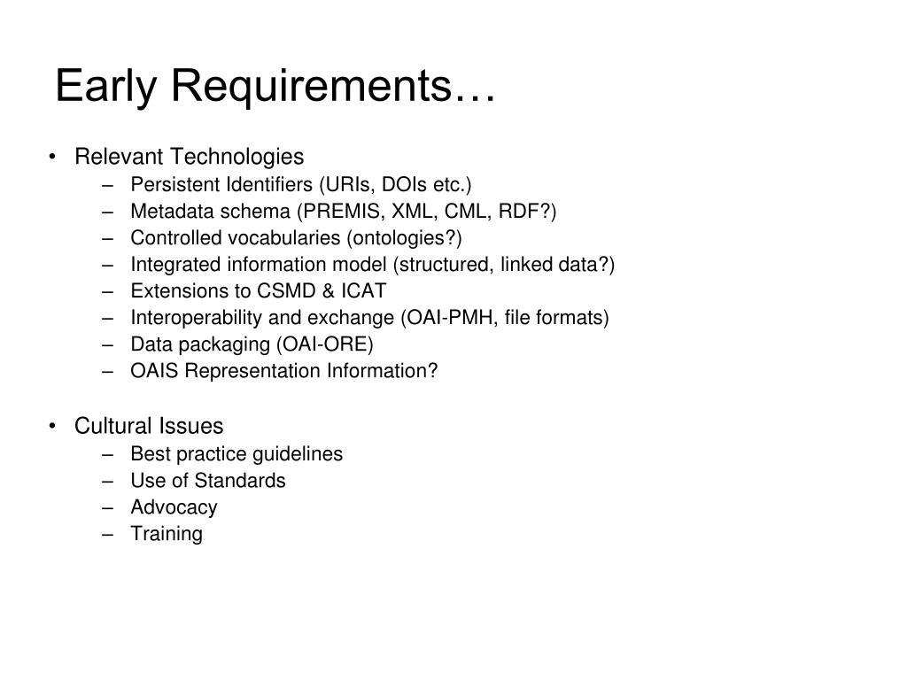 Early Requirements…