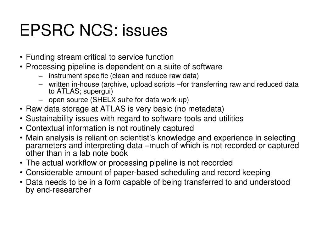 EPSRC NCS: issues