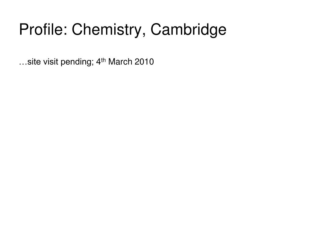 Profile: Chemistry, Cambridge