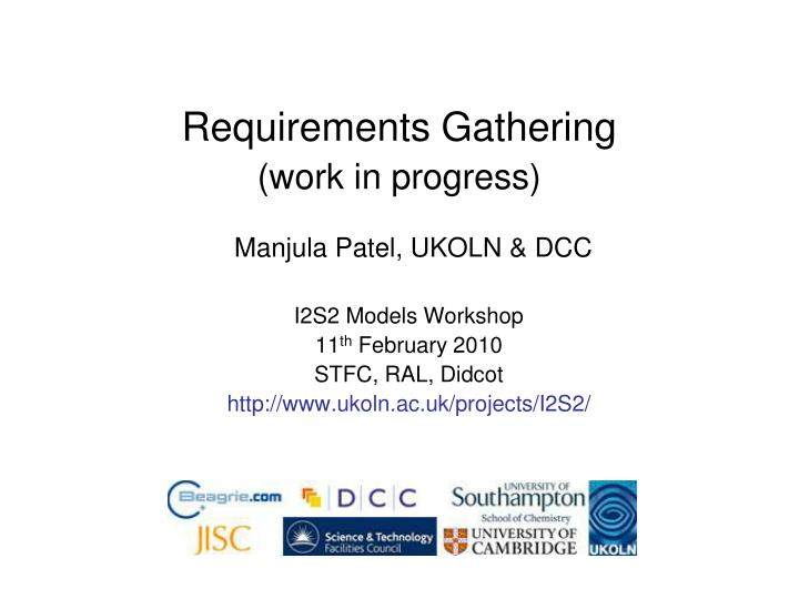 Requirements gathering work in progress