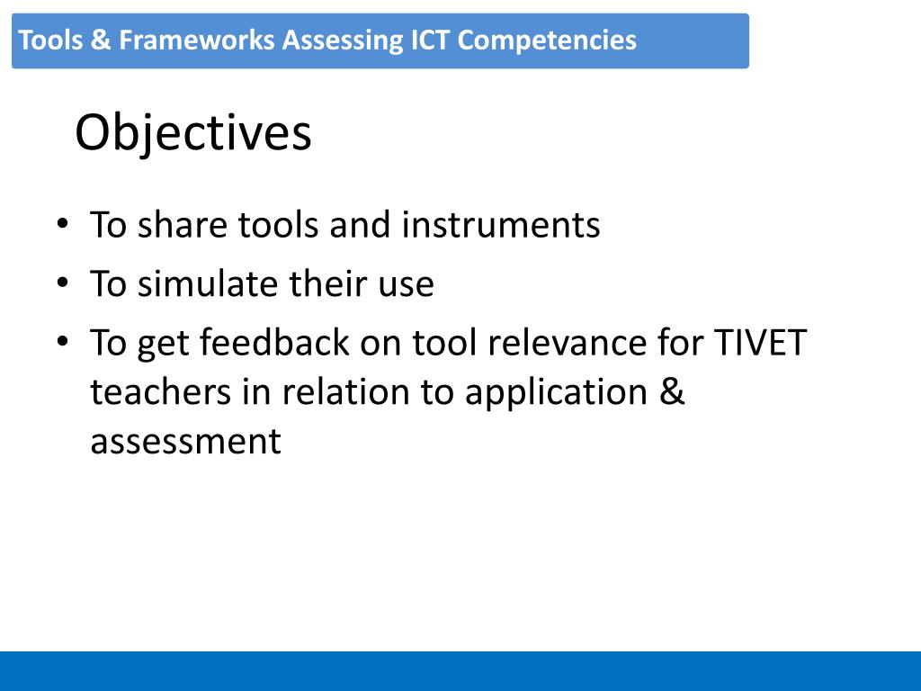 Tools & Frameworks Assessing ICT Competencies