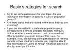 basic strategies for search