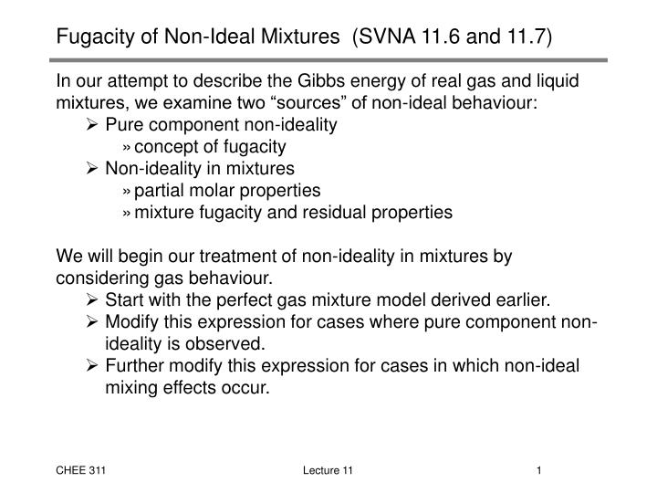 Fugacity of non ideal mixtures svna 11 6 and 11 7 l.jpg