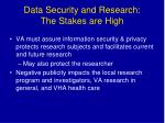 data security and research the stakes are high
