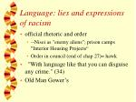 language lies and expressions of racism