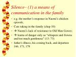silence 1 a means of communication in the family