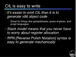 cil is easy to write