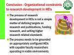 conclusion organizational constraints to research development in heis