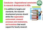 conclusion organizational constraints to research development in heis40