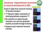 conclusion organizational constraints to research development in heis42