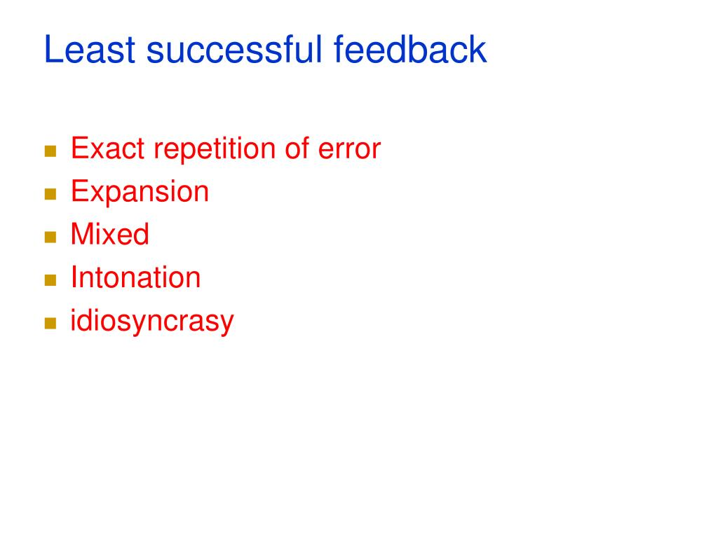 Least successful feedback