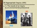 all appropriate inquiry aai