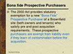 bona fide prospective purchasers21