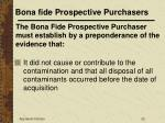bona fide prospective purchasers22