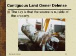 contiguous land owner defense30