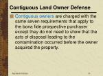 contiguous land owner defense31