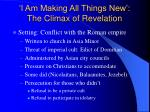 i am making all things new the climax of revelation