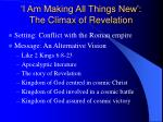 i am making all things new the climax of revelation23