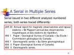 a serial in multiple series25