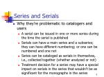series and serials
