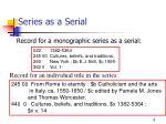 series as a serial