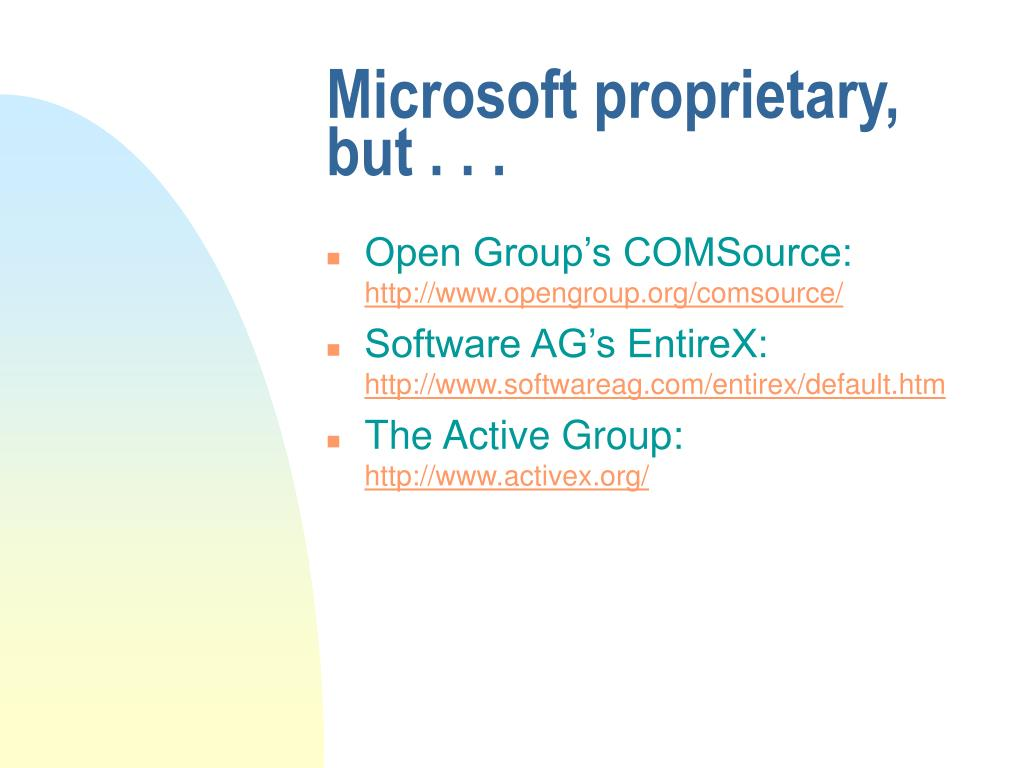 Microsoft proprietary, but . . .