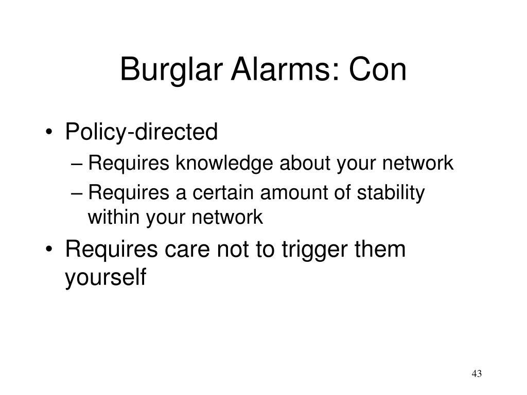 Burglar Alarms: Con