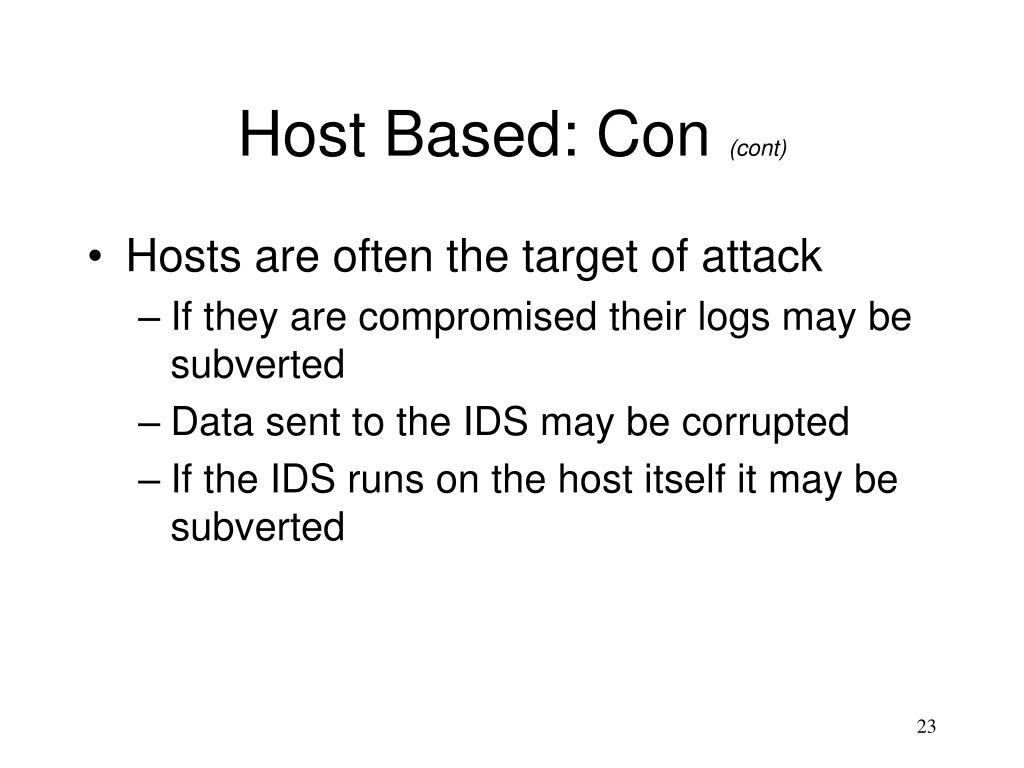 Host Based: Con