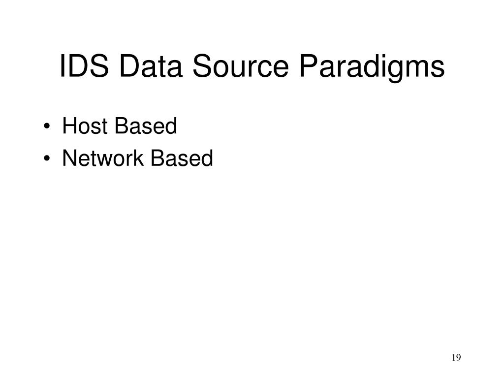 IDS Data Source Paradigms