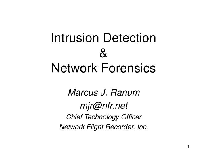 Intrusion detection network forensics l.jpg