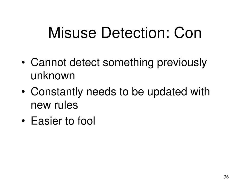 Misuse Detection: Con