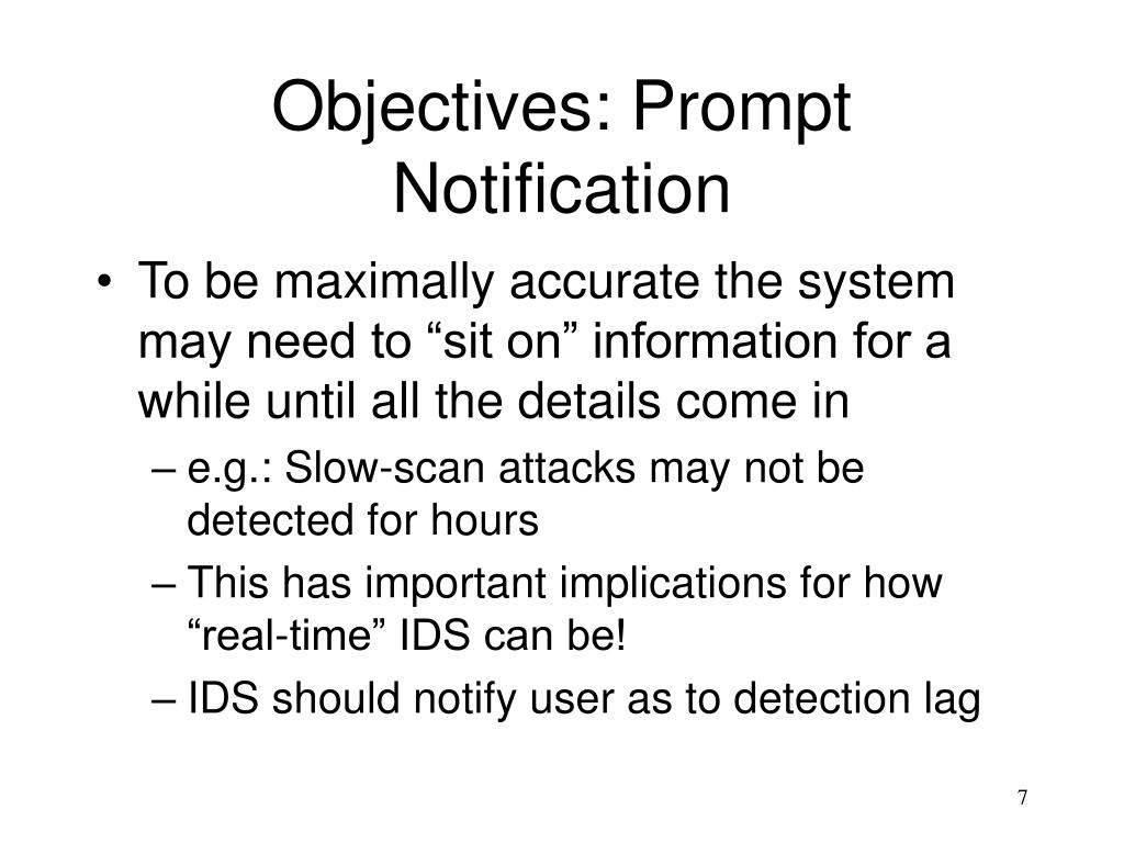 Objectives: Prompt Notification