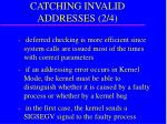 catching invalid addresses 2 4