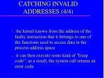 catching invalid addresses 4 4