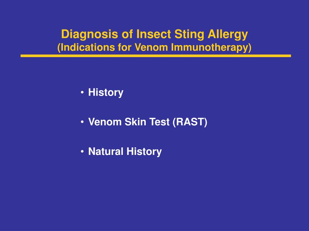 Diagnosis of Insect Sting Allergy
