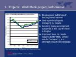 1 projects world bank project performance