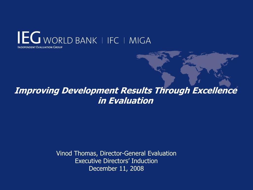 improving development results through excellence in evaluation