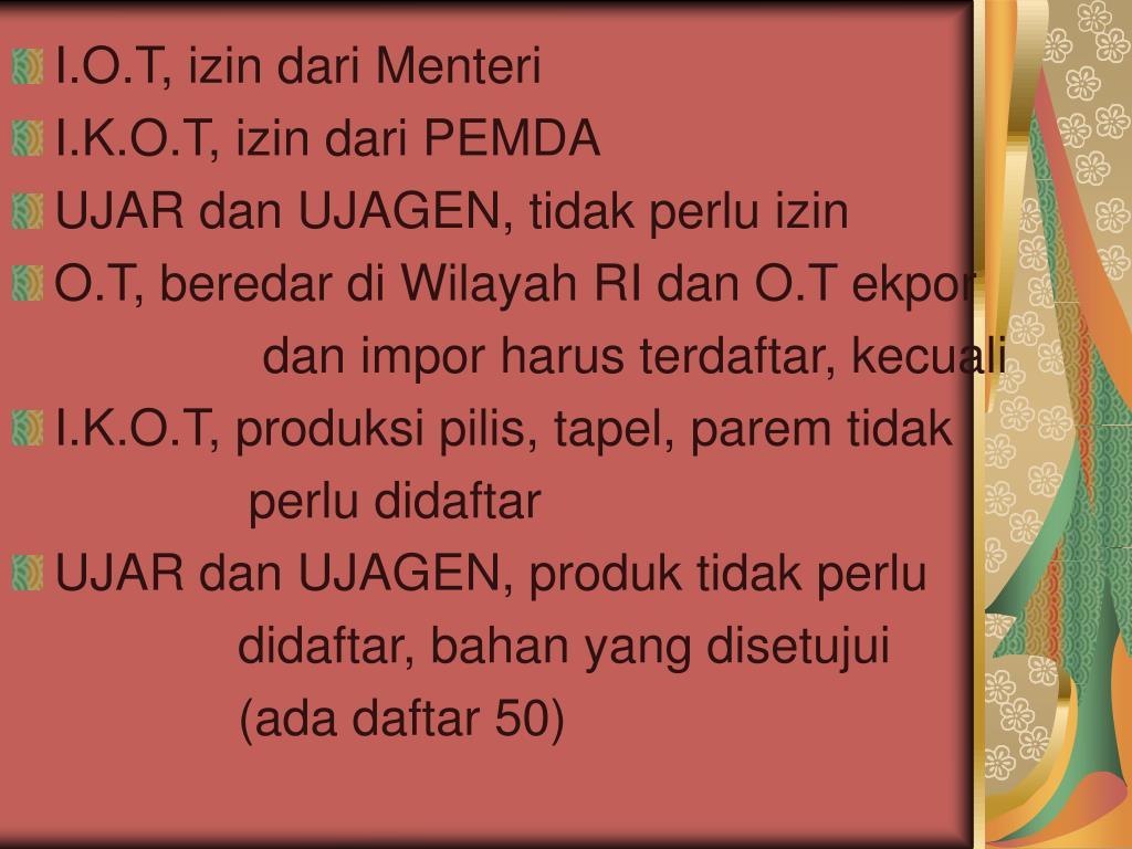 I.O.T, izin dari Menteri