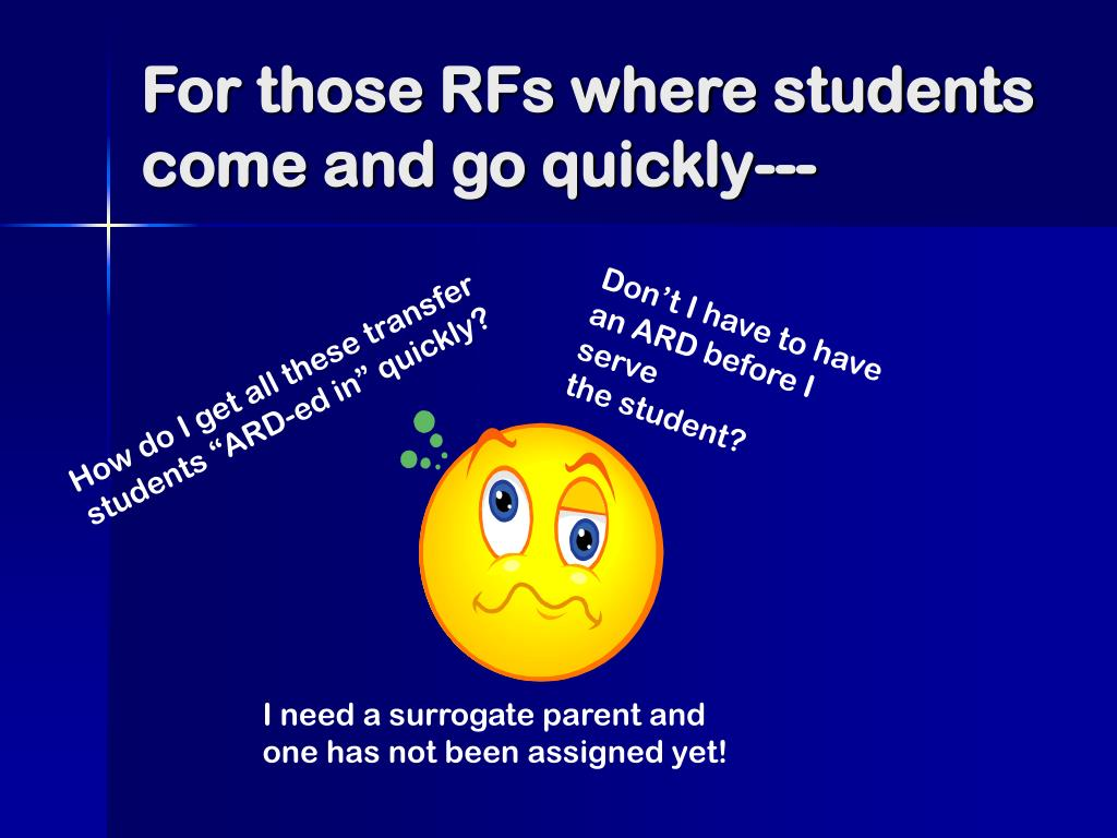 For those RFs where students come and go quickly---