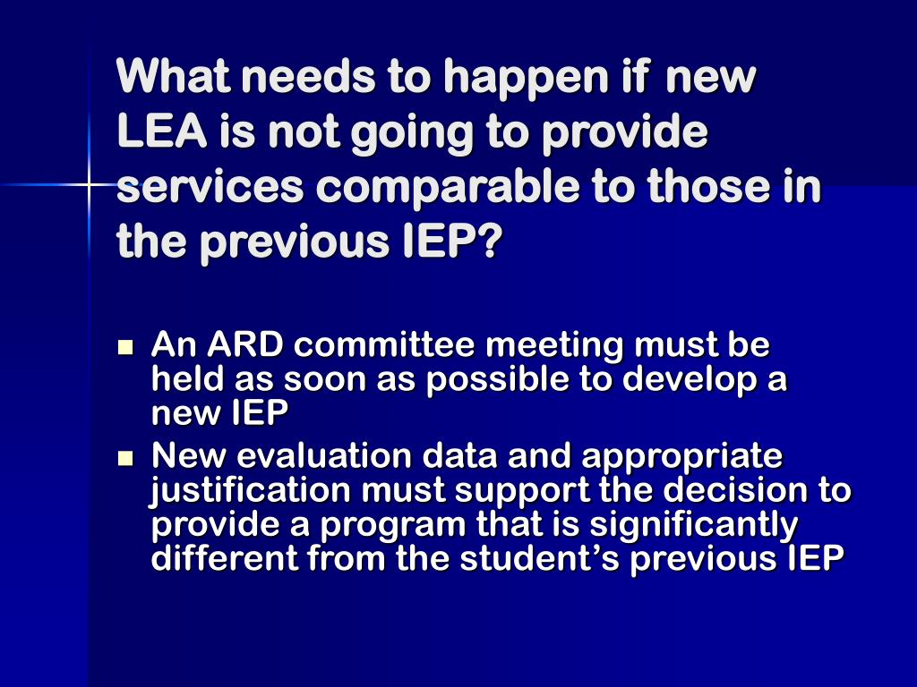 What needs to happen if new LEA is not going to provide services comparable to those in the previous IEP?