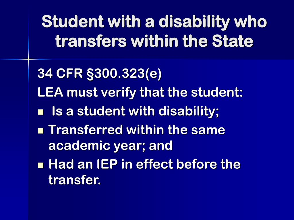 Student with a disability who transfers within the State