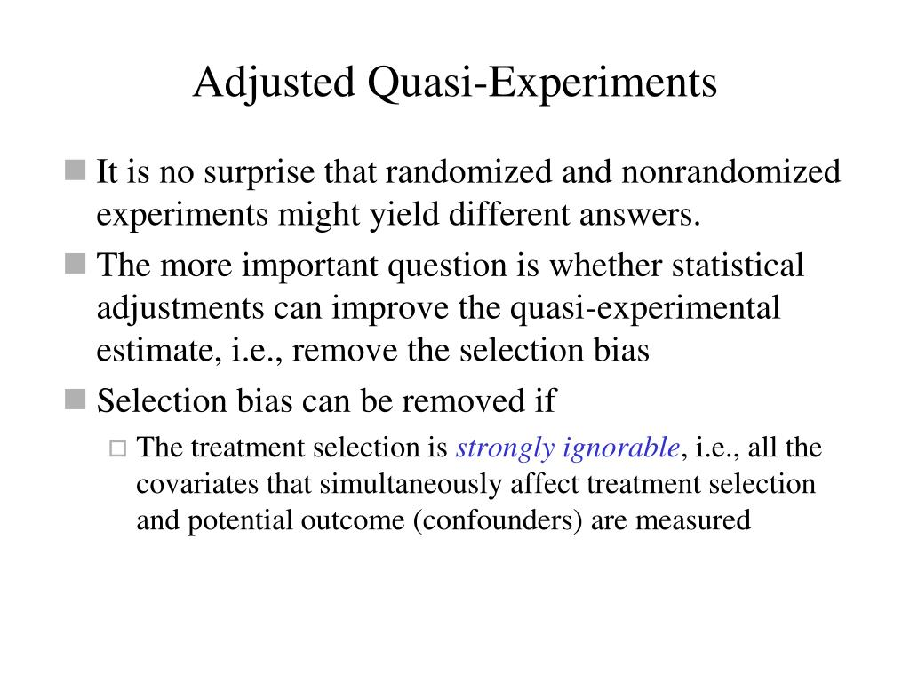 Adjusted Quasi-Experiments
