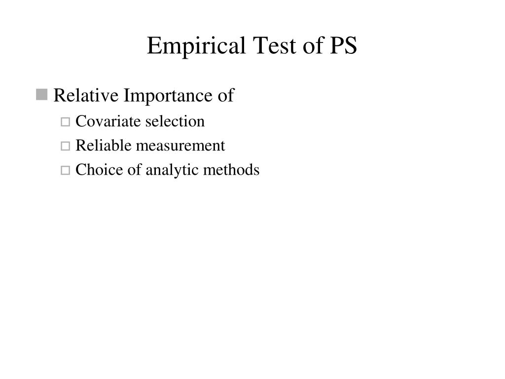 Empirical Test of PS