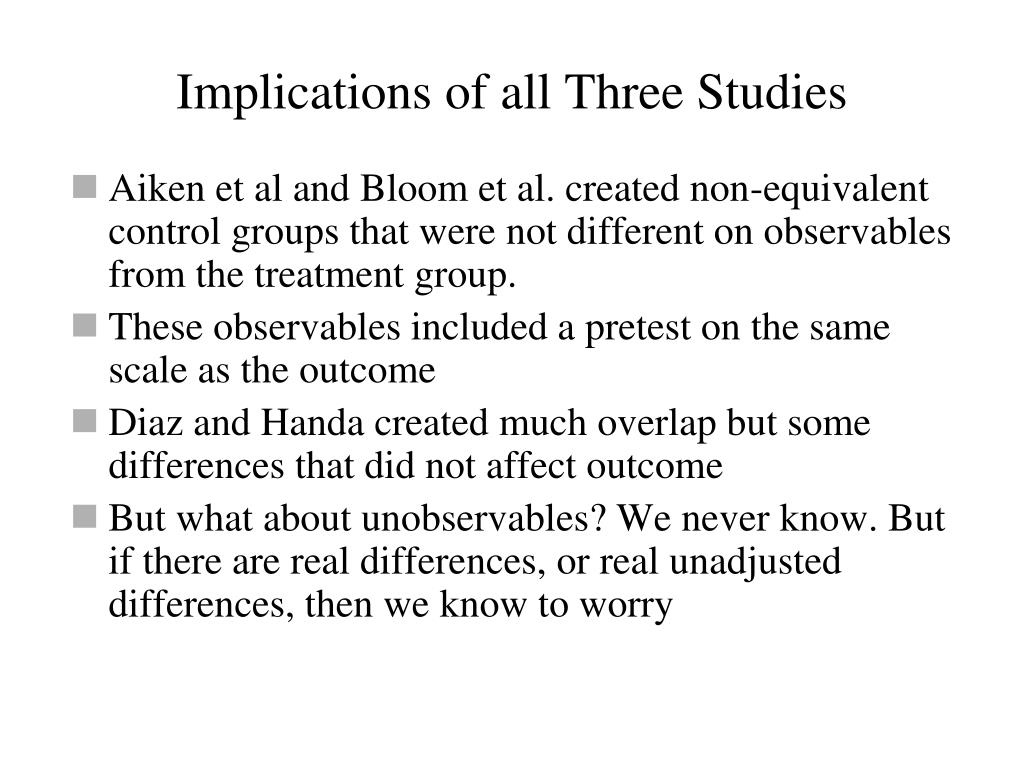 Implications of all Three Studies