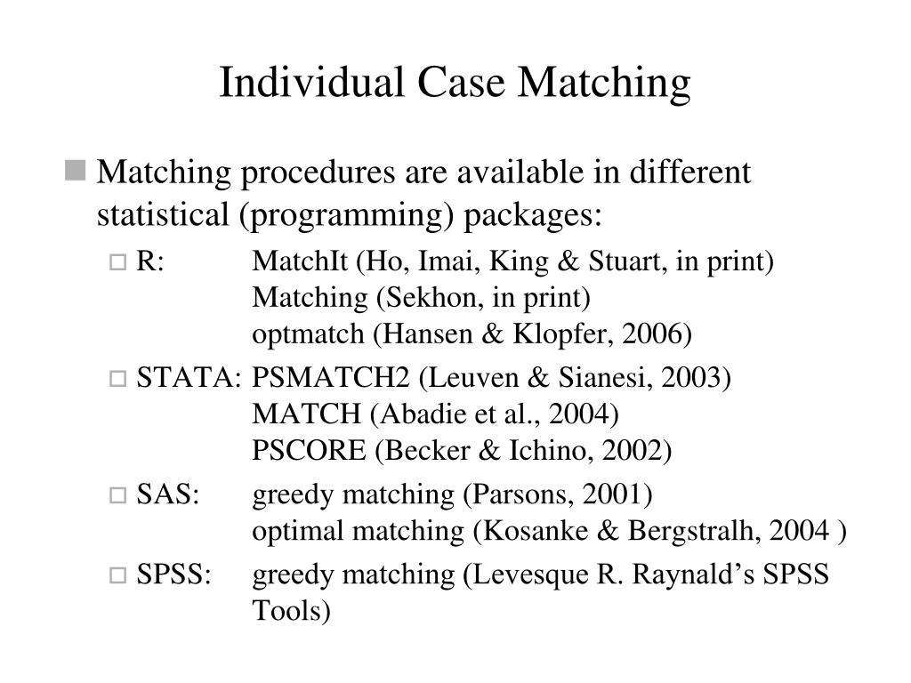 Individual Case Matching
