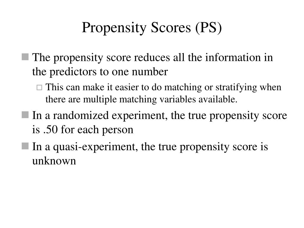 Propensity Scores (PS)