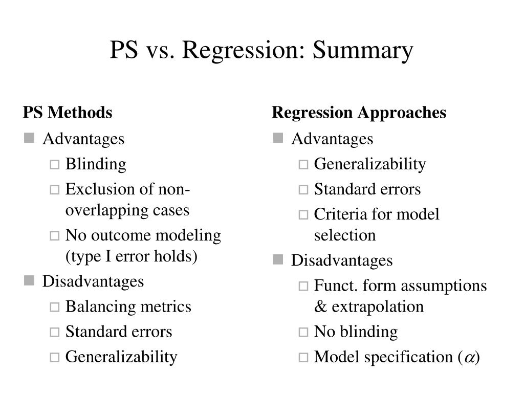 PS vs. Regression: Summary