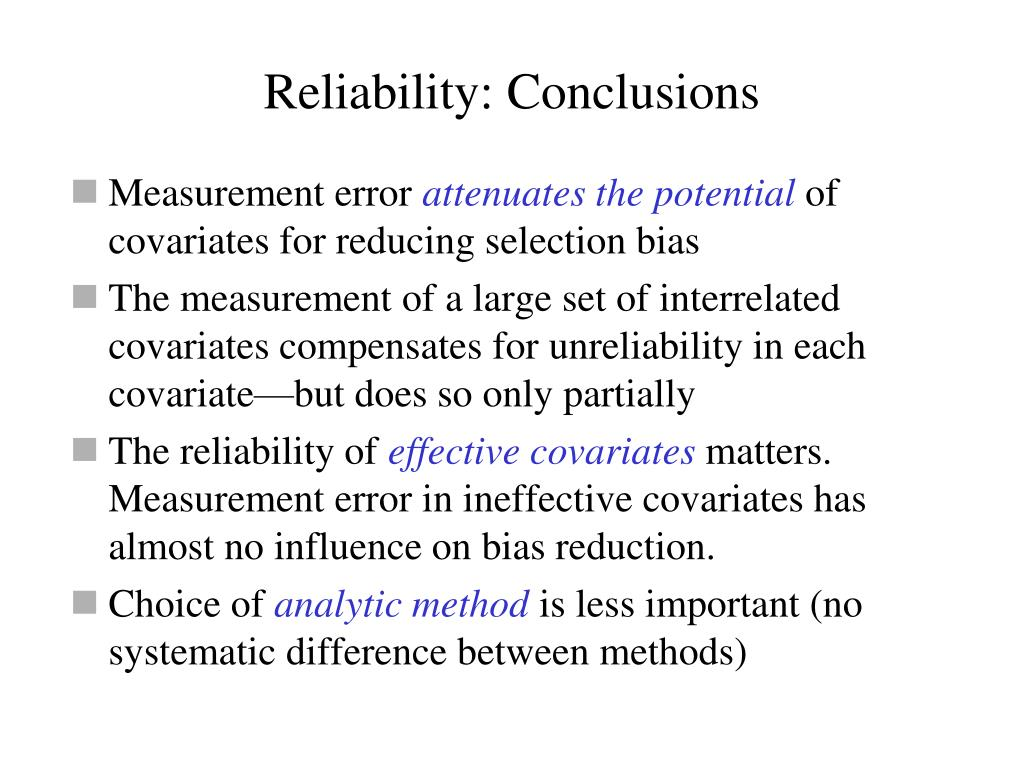 Reliability: Conclusions
