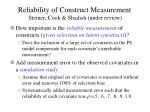 reliability of construct measurement steiner cook shadish under review